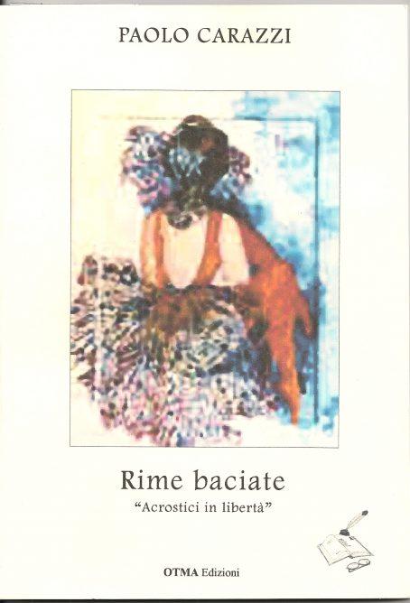Paolo Carazzi- Rime Baciate